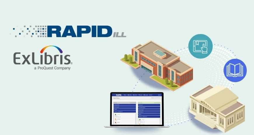 Ex Libris Acquires RapidILL Provider of Leading Resource-Sharing Solutions