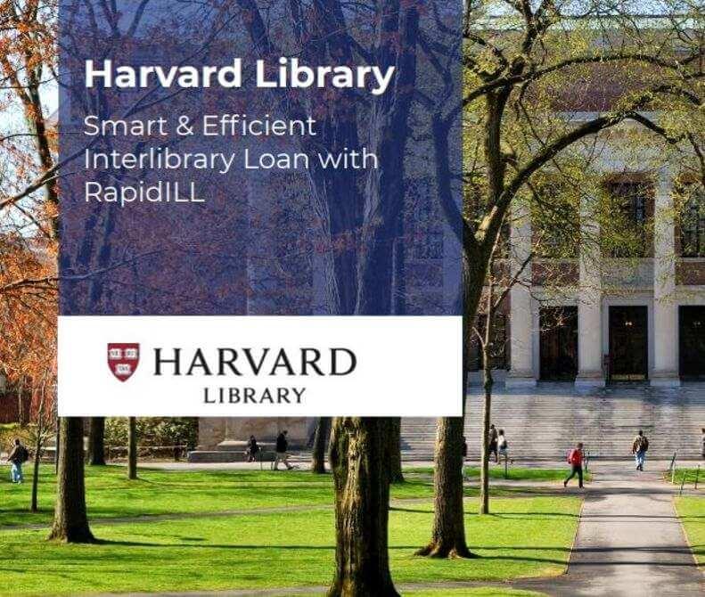 Harvard RapidILL customer testimonial
